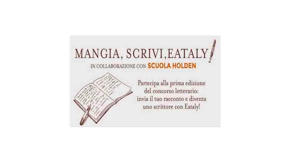 PARTECIPA A MANGIA, SCRIVI, EATALY!