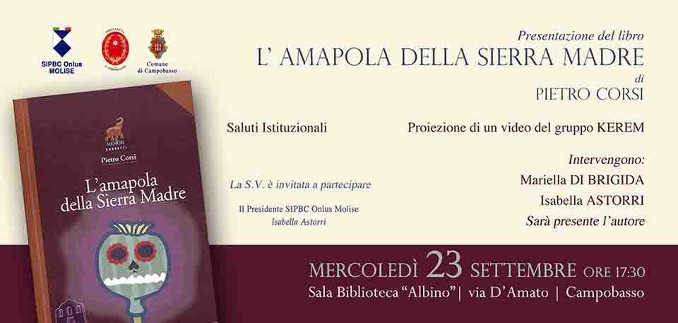 """PRESENTAZIONE DEL LIBRO, """"L'AMAPOLA DELLA SIERRA MADRE"""""""