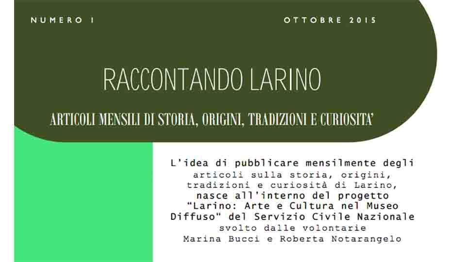 """""""RACCONTANDO LARINO"""", I CAPITOLO"""