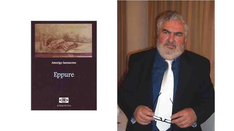 EPPURE, NUOVO LIBRO DI AMERIGO IANNACONE