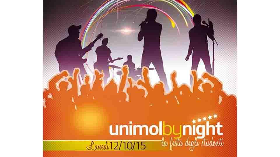 UNIMOL BY NIGHT, LA NOTTE DEGLI STUDENTI