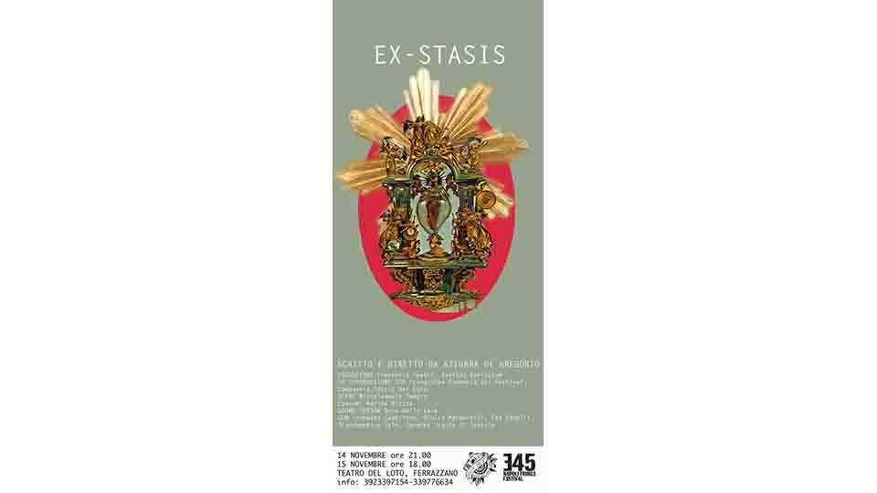 """""""EX-STASIS"""" IN SCENA AL TEATRO DEL LOTO"""