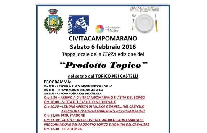 """""""PRODOTTO TOPICO"""" AL CASTELLO"""