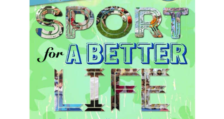 Sport for a better life