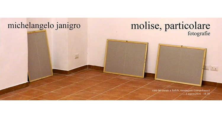 """L'ARTISTA JANIGRO CI MOSTRA UN """"MOLISE PARTICOLARE"""""""