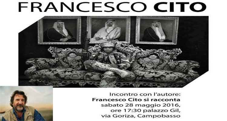 FRANCESCO CITO, MOSTRA E INCONTRO A CAMPOBASSO