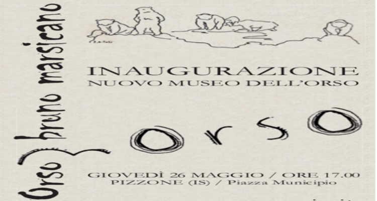 PIZZONE, APRE IL MUSEO DELL'ORSO MARSICANO