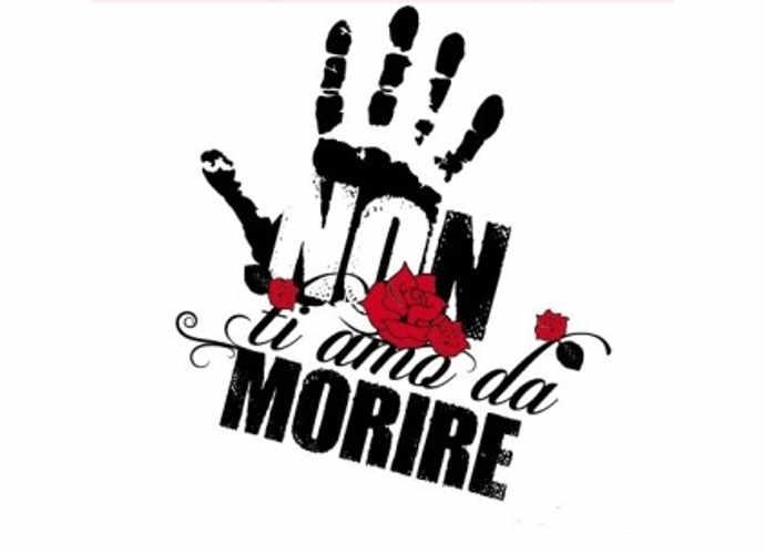 Non ti amo da morire, donne dite basta alla violenza