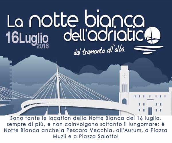 Notte Bianca dell'Adriatico, a Pescara l'evento dell'estate