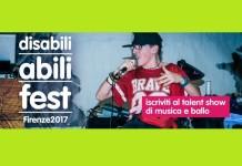Talent per disabili Abili Fest Firenze 2017